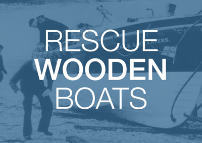 Rescue Wooden Boats